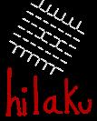 HILAKU